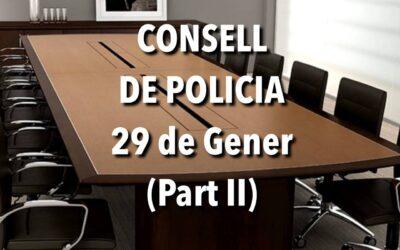 CONSELL DE POLICIA 29 DE GENER (Part II)