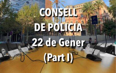 CONSELL DE POLICIA 22 DE GENER (Part I)