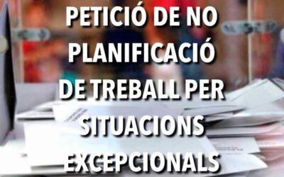 PETICIÓ DE NO PLANIFICACIÓ DE TREBALL EL 14F PER SITUACIONS EXCEPCIONALS.