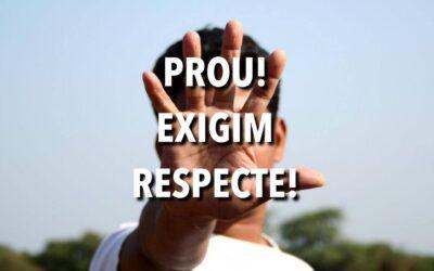 PROU. EXIGIM RESPECTE