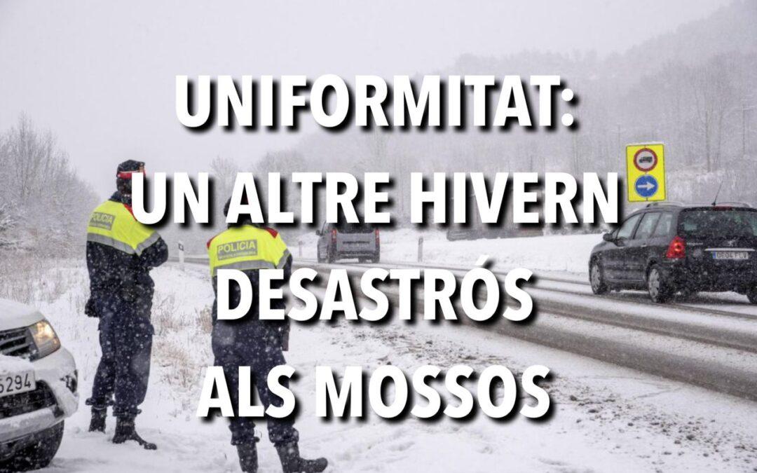 UNIFORMITAT: UN ALTRE HIVERN DESASTRÓS ALS MOSSOS